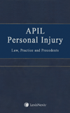 APIL Personal Injury Law, Practice and Precedents